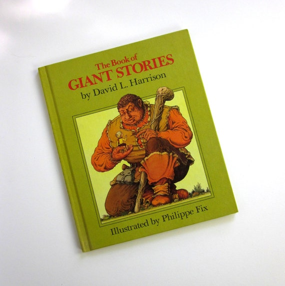 The Book of Giant Stories by David L. Harrison 1972 / Stories of Mean and Silly Giants