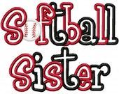 Softball Sister 2 Color Embroidery Machine Applique Design 2668