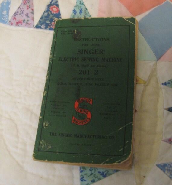 1951 Copyright Singer Sewing Machine Manual 201-2
