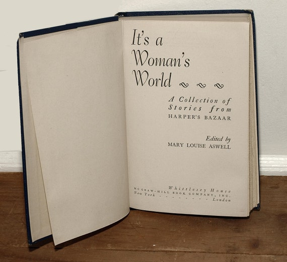 Vintage, Book, 'It's a Woman's World,' Collection of Short Stories, 1944, Authors Include Dorothy Parker, Virginia Woolf, Nice Holiday Gift