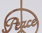 Scroll saw cut wooden Peace ornament--97c