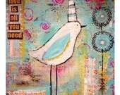 12 x 12 mixed media original  bird art, love is all you need