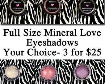 Three Full Size Eyeshadow Special Your Choice of Colors