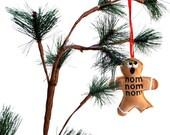 Christmas ornament - nom nom nom Gingerbread man