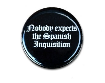 Nobody Expects the Spanish Inquisition Magnet