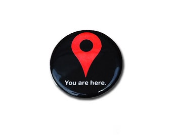 You Are Here Magnet