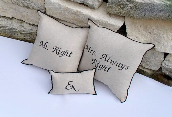 Mr Right and Mrs Always Right 3 piece Pillow Set Shower wedding gift