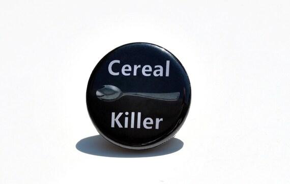 Cereal Killer Funny Refrigerator magnet