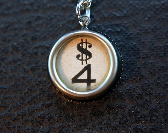 Number Four 4 and Dollar Sign  - Vintage Typewriter Key Pendant Necklace Charm - White Silver Rim Glass Top -  GDJ