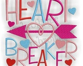 Heart Breaker Valentine's Day Word Block -- Instant Email Delivery Download- Digital Machine Embroidery Design