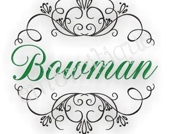 Bowman Font Frame Flourish- Instant Email Delivery Download Machine embroidery design