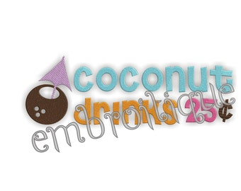 Coconut Drinks Luau Tropical Beach - Instant Email Delivery Download Machine embroidery design