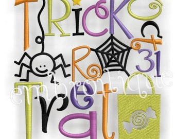 Trick or Treat Halloween Oct 31 Block- Instant Download -Digital Machine Embroidery Design