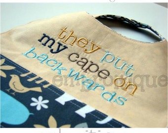 They put my cape on backwards- -Instant Download Digital Files for Machine Embroidery