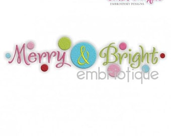Merry and Bright with Dots Christmas Whimsical - Instant Email Delivery Download Machine embroidery design