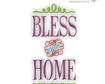 Bless Our Home Decor Classy - Instant Email Delivery Download Machine embroidery design