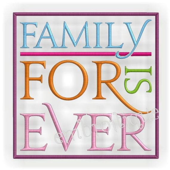 Family is Forever Block- Instant Download -Digital Machine Embroidery Desig