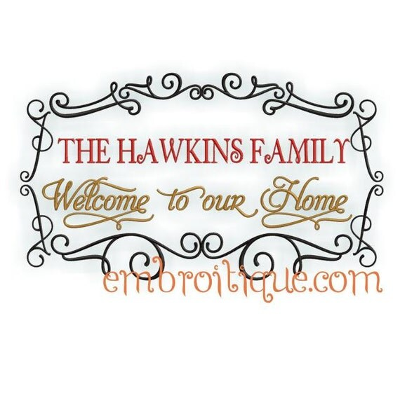 Hawkins Frame - Welcome to Our Home - 2 versions - 6 designs- Instant Email Delivery Download Machine embroidery design