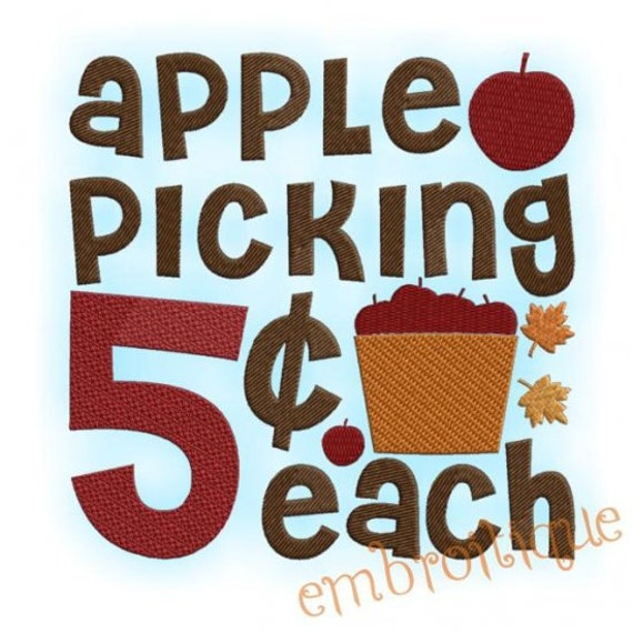 Apple Picking Five Cents Country Fall Autumn Decor- Instant Email Delivery Download Machine embroidery design