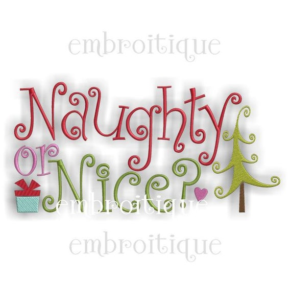 Naughty or Nice Christmas Curly Design Cute- Instant Email Delivery Download Machine embroidery design