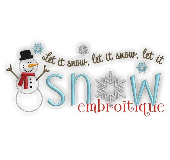 Let it Snow Snowman Winter Holiday - Instant Download -Digital Machine Embroidery Design