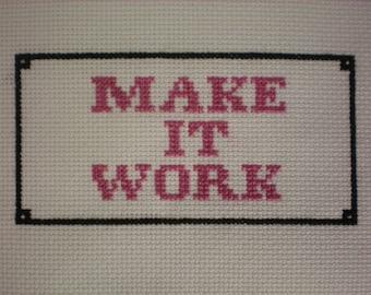 Make It Work Cross Stitch Pattern