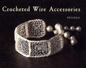 Crocheted Wire Accessories - Japanese Crochet Accessory Pattern Book - Nanae Kimura - B995