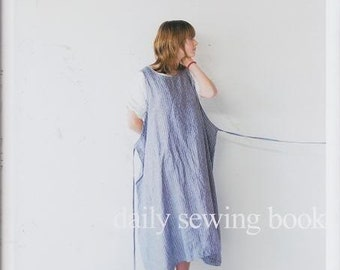 Daily Wear by Quoi Quoi  - Casual, Simple, Comfortable - Japanese Sewing Pattern Book for Women Clothing - Dress, Jacket, Skirt, Pants - B18