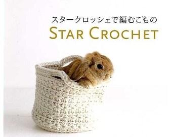 Star Crochet, Mitsuki Hoshi, Yoko Imamura, Japanese Crocheting Pattern Book, Easy Crochet Tutorial, Kawaii Zakka Style, Bag, Scarf, B680