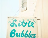 CUSTOM ORDER: Little Bubbles Retro Sign - 16x20 FineArt Photography Print