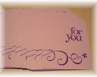 14 Hand stamped For You tags
