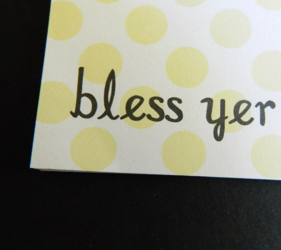 Southern Expressions Notepad -bless yer heart