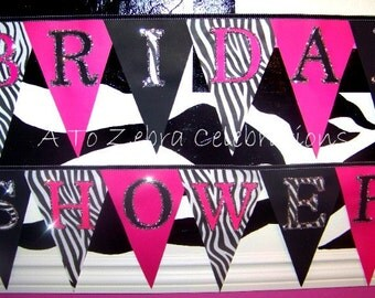 Bridal Shower, Party Banners, Zebra Party, Diva Party, Bridal, Brides, Bride to be, Girl Party, Zebra, Animal Print, Pink and Black