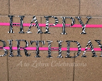 Zebra Birthday Banner, Ready to ship, 1st Birthday, Diva, Rockstar Party, Fashion Party, Spa Party, Teenager Party, A to Zebra Celebrations