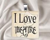 I Love Theatre - 1 inch glass tile pendant