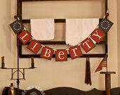 LIBERTY PATRIOTIC banner -  Garland - America - Summer -  4th of July -  Americana - Pennant - Stars and Stripes - Photo Props