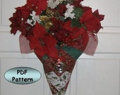 Flower Cone and Wall Sconce PDF PATTERN - A Sewing and Quilting Project - Door Decoration - Hostess Gift