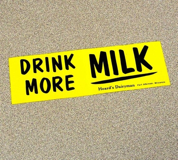 drink more milk vintage bumper sticker hoards dairy farm yellow and black guernsey cow cattle