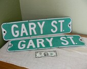 2 Vintage, Retired Street Signs - GARY ST.
