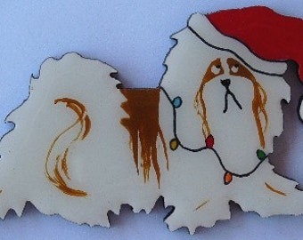 Shih Tzu Christmas Pin, Magnet or Ornament -Color Choice -Free Shipping -Hand Painted- Free Personalization Available