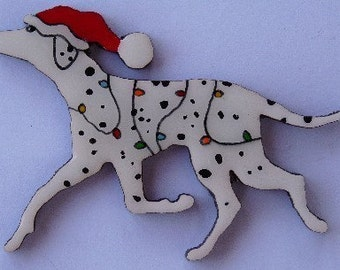 Dalmatian Christmas Pin, Magnet or Ornament -Free Shipping -Hand Painted- Free Personalization Available