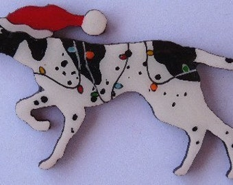 Pointer Christmas Pin, Magnet or Ornament -Free Shipping -Color Choice -Hand Painted- Free Personalization Available