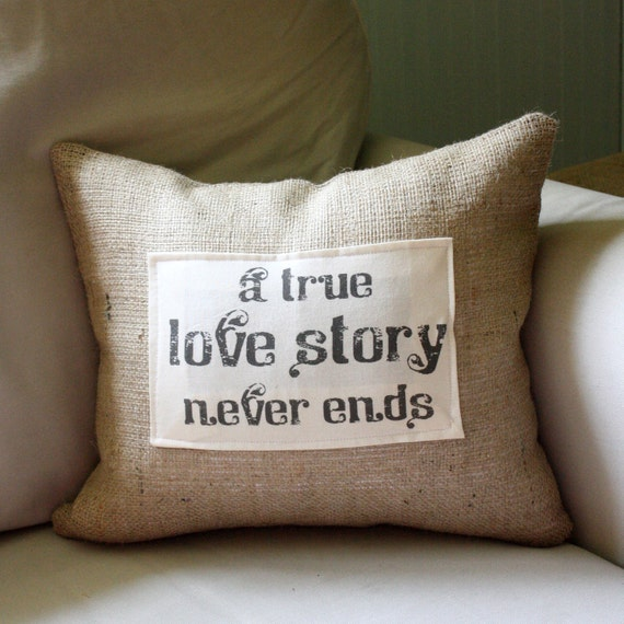 A True Love Story Never Ends Quote: Items Similar To A True Love Story Never Ends Quote Pillow