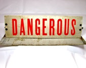 Weekend Sale - Take 20% OFF At Checkout - Vintage Metal Truck Sign - DANGEROUS -  and Drive Carefully Please - Great For Display