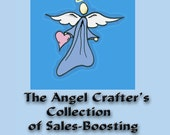 The Angel Crafter's Collection of Sales-Boosting Angel Poems and Verses - Original Poems for Angel Crafts