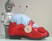 There's No Place Like Home- Dorothy Ruby Red Baby Slipper Pincushion- Wizard of Oz