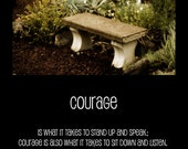 To Be Courageous 11x14 Inspirational Poster Art Print - affordable home decor