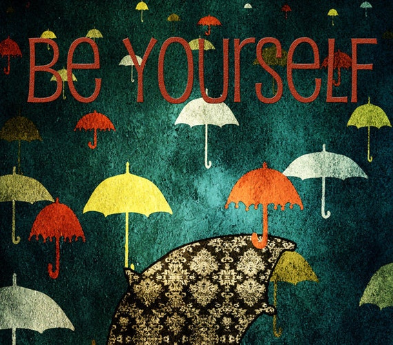 BE YOURSELF typography print - colorful umbrellas, motivational poster, words to live by,  prints for home, office, classroom, dorm