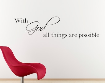With God all things are possible Decal - Christian Wall Sticker - Bible Verse Wall Art