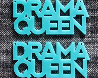 2 x Laser cut acrylic Drama Queen pendants